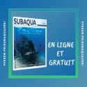 Exclusivité ! La version numérique du Subaqua #290 accessible à tous, gratuitement !